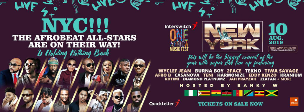 Interswitch One Africa Music Fest NYC 2019 / The Biggest