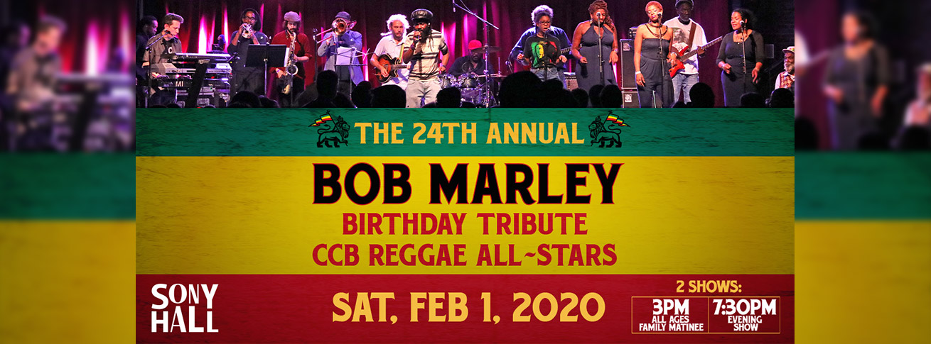 bob marley at sony hall 2/1/20