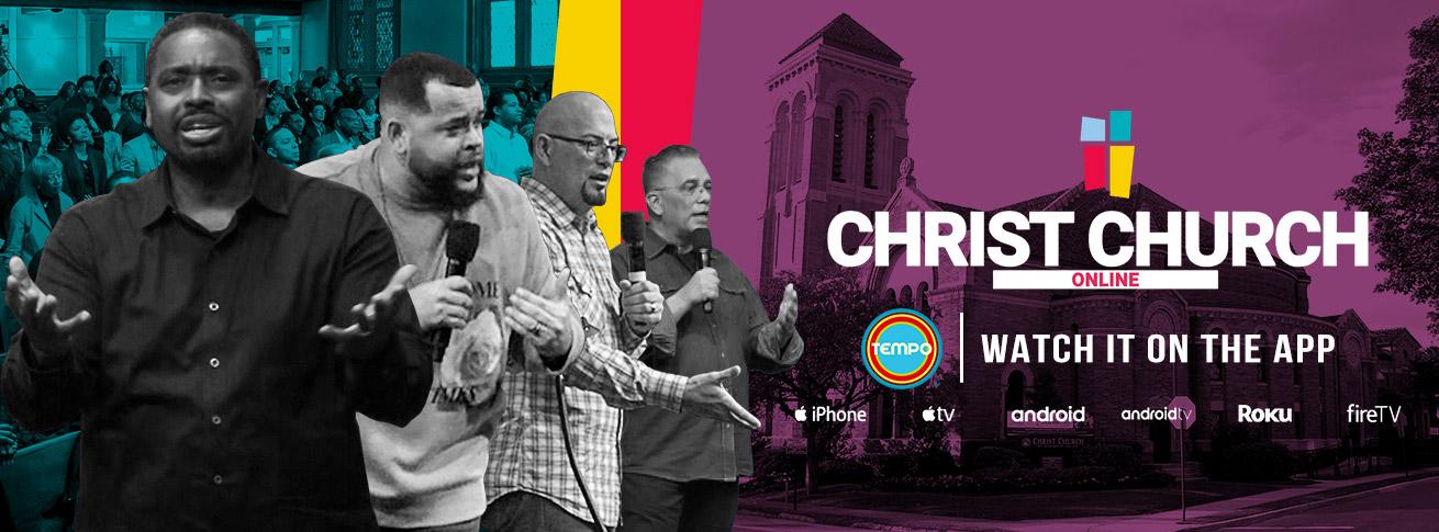 christ church online on tempo